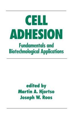Cover image for Cell adhesion :  fundamentals and biotechnological applications