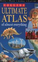 Cover image for Collins ultimate atlas of almost everything