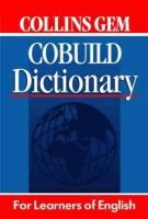 Cover image for Collins Gem Cobuild English dictionary : for learners of English