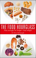Cover image for The food hourglass : stay younger for longer + lose weight