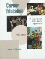 Cover image for Career education : a functional life skills approach