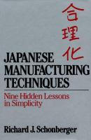 Cover image for Japanese manufacturing techniques : nine hidden lesson in simplicity