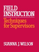 Cover image for Field instruction : techniques for supervisors