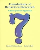 Cover image for Foundations of behavioral research : a basic question approach
