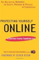 Cover image for Protecting yourself online : the definitive resource on safety, freedom, and privacy in cyberspace