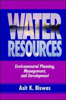Cover image for Water resources :  environmental planning, management and development