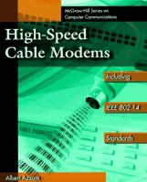 Cover image for High-speed cable modems : including IEEE 802.14 standards