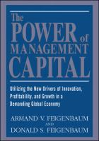 Cover image for The power of management capital : utilizing the new drivers of innovation, profitability and growth in a demanding global economy