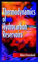 Cover image for Thermodynamics of hydrocarbon reservoirs
