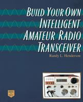 Cover image for Build your own intelligent amateur radio transceiver