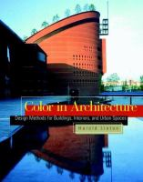 Cover image for Color in architecture : design methods for buildings, interiors, and urban spaces