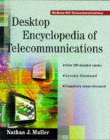 Cover image for Desktop encyclopedia of telecommunications
