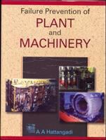 Cover image for Failure prevention of plant and machinery