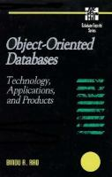 Cover image for Object-oriented databases : technology, applications, and products