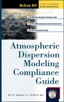 Cover image for Atmospheric dispersion modeling compliance guide