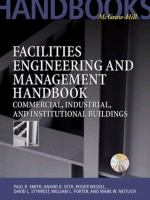 Cover image for Facilities engineering and management handbook : commercial, industrial, and institutional buildings