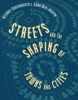 Cover image for Streets and the shaping of towns and cities