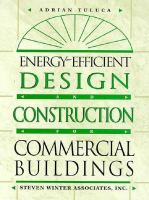 Cover image for Energy efficient design and construction for commercial buildings