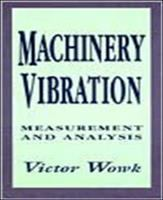Cover image for Machinery vibration : measurement and analysis