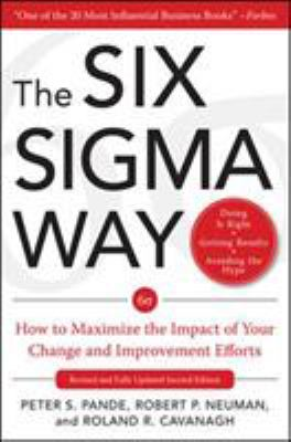 Cover image for The six sigma way : how GE, Motorola and other top companies are honing their performance