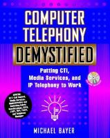 Cover image for Computer telephony demystified : putting CTI, media services and IP telephony to work