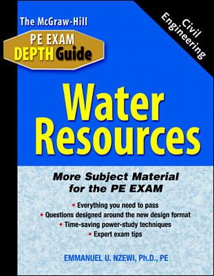 Cover image for The McGraw-Hill civil engineering PE exam depth guide : water resources