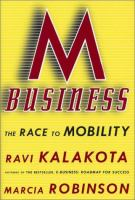 Cover image for M-business:  the race to mobility