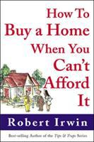 Cover image for How to buy a home when you can't afford it