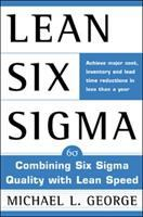 Cover image for Lean six sigma :  combining six sigma quality with lean speed