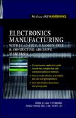Cover image for Electronics manufacturing : with lead-free, halogen free, and conductive-adhesive materials