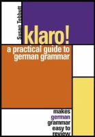 Cover image for Klaro!:  a practical guide to german grammar