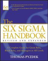 Cover image for The Six Sigma handbook : a complete guide for green belts, black belts, and managers at all levels