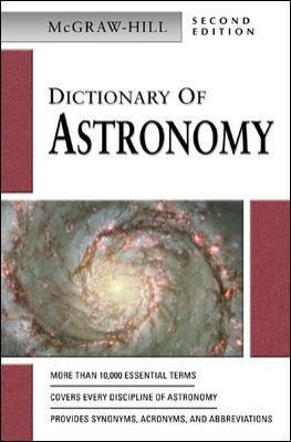 Cover image for McGraw-Hill dictionary of astronomy