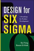 Cover image for Design for six sigma : a roadmap for product development