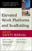 Cover image for Elevated work platforms and scaffolding : job site safety manual