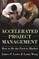 Cover image for Accelerated project management : how to be the first to market