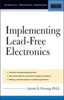 Cover image for Lead-free implementation and production : a manufacturing guide