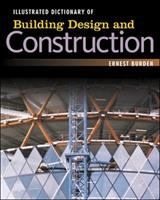 Cover image for Illustrated dictionary of building design + construction