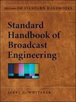 Cover image for Standard handbook of broadcast engineering