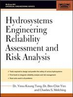 Cover image for Hydrosystems engineering reliability assessment and risk analysis