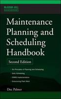 Cover image for Maintenance planning and scheduling handbook