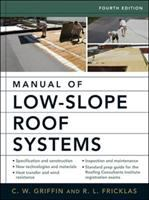 Cover image for Manual of low-slope roof systems