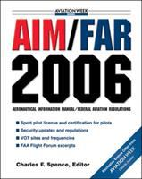 Cover image for AIM/FAR 2006 : aeronautical information manual / federal aviation regulations