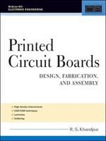 Cover image for Printed circuit boards : design, fabrication, assembly and testing