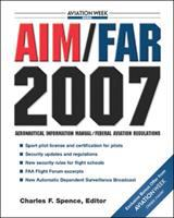Cover image for Aim/far 2007 : aeronautical information manual / federal aviation regulations
