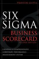 Cover image for Six Sigma Business scorecard : creating a comprehensive corporate performance measurement system