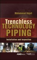 Cover image for Trenchless technology piping : installation and inspection