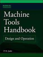 Cover image for Machine tools handbook : design and operation