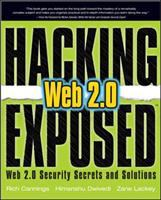 Cover image for Hacking exposed web 2.0 : web 2.0 security secrets and solutions