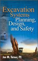 Cover image for Excavation systems : planning, design, and safety